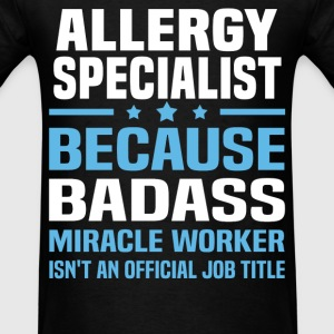 Allergy Specialist Tshirt - Men's T-Shirt