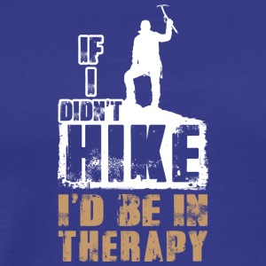 Hiking is my therapy - Men's Premium T-Shirt