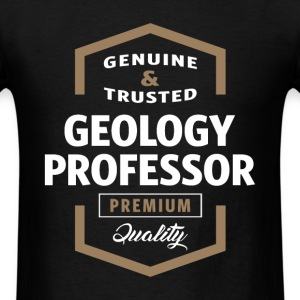 Geology Professor | Gift Ideas - Men's T-Shirt