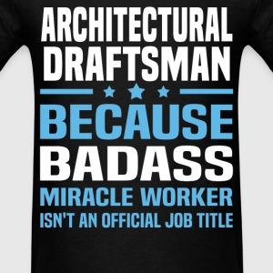 Architectural Draftsman Tshirt - Men's T-Shirt
