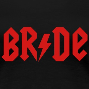 Rock Bride T-Shirts - Women's Premium T-Shirt