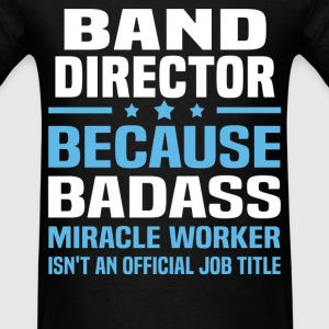 Band Director Tshirt - Men's T-Shirt