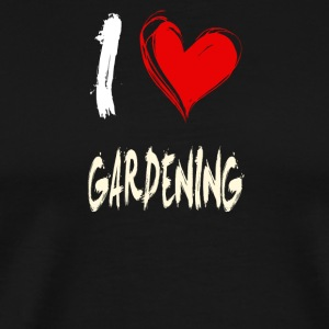 I love GARDENING - Men's Premium T-Shirt