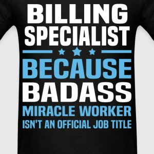 Billing Specialist Tshirt - Men's T-Shirt