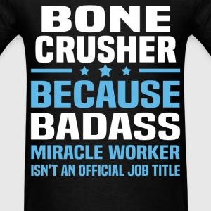 Bone Crusher Tshirt - Men's T-Shirt