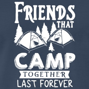 Camping Friends Forever T Shirt - Men's Premium T-Shirt