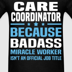 Care Coordinator Tshirt - Men's T-Shirt
