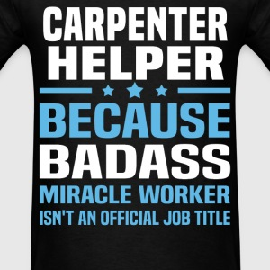 Carpenter Helper Tshirt - Men's T-Shirt