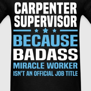 Carpenter Supervisor Tshirt - Men's T-Shirt