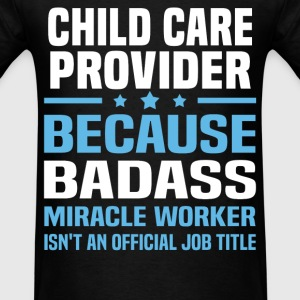 Child Care Provider Tshirt - Men's T-Shirt
