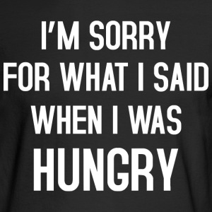 I'm sorry for what i said Long Sleeve Shirts - Men's Long Sleeve T-Shirt