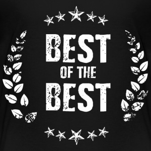 Best of the Best Baby & Toddler Shirts - Toddler Premium T-Shirt
