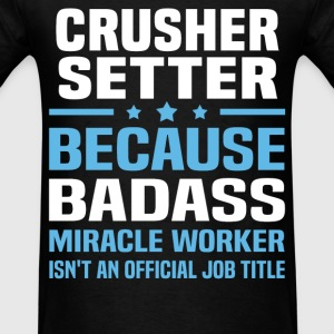 Crusher Setter Tshirt - Men's T-Shirt