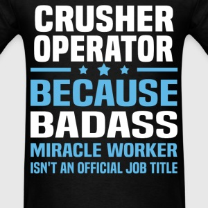 Crusher Operator Tshirt - Men's T-Shirt