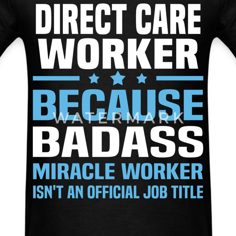 Direct Care Worker Tshirt - Men's T-Shirt