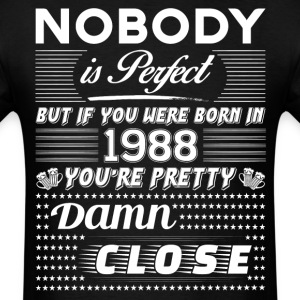 IF YOU WERE BORN IN 1988 T-Shirts - Men's T-Shirt