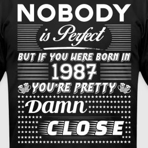 IF YOU WERE BORN IN 1987 T-Shirts - Men's T-Shirt by American Apparel