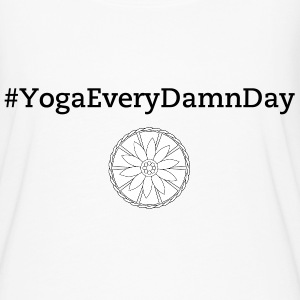 Ladies slouch #yogaeverydamnday tee - Women's Flowy T-Shirt