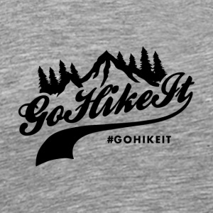 Go Hike It - Men's Premium T-Shirt