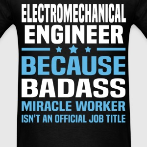 Electromechanical Engineer Tshirt - Men's T-Shirt