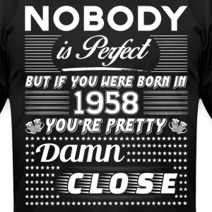 IF YOU WERE BORN IN 1958 T-Shirts - Men's T-Shirt by American Apparel
