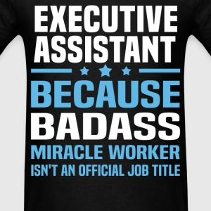 Executive Assistant Tshirt - Men's T-Shirt