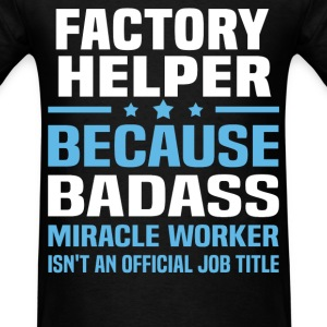 Factory Helper Tshirt - Men's T-Shirt