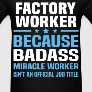 Factory Worker Tshirt - Men's T-Shirt