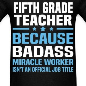 Fifth Grade Teacher Tshirt - Men's T-Shirt
