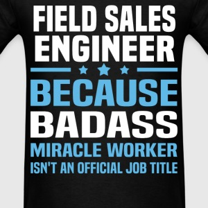 Field Sales Engineer Tshirt - Men's T-Shirt