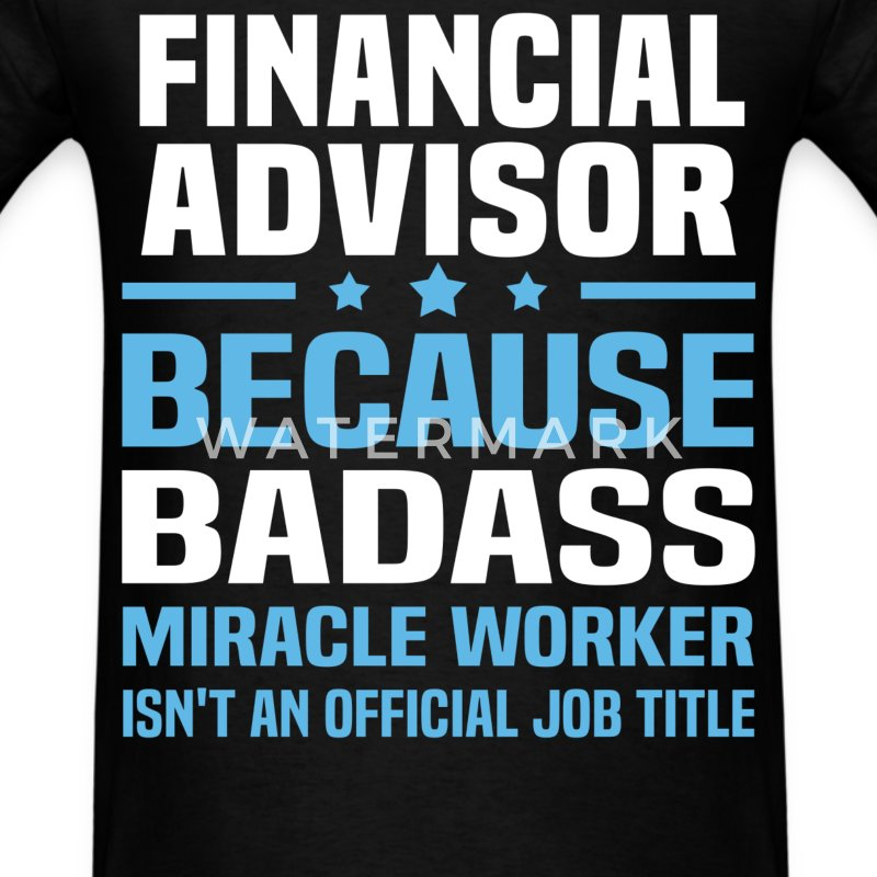 Financial Advisor Tshirt - Men's T-Shirt