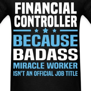 Financial Controller Tshirt - Men's T-Shirt