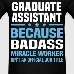 Graduate Assistant Tshirt - Men's T-Shirt