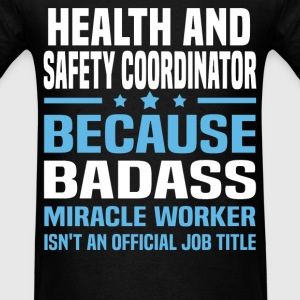 Health and Safety Coordinator Tshirt - Men's T-Shirt