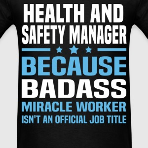 Health and Safety Manager Tshirt - Men's T-Shirt