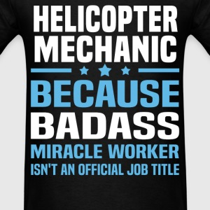 Helicopter Mechanic Tshirt - Men's T-Shirt
