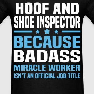 Hoof And Shoe Inspector Tshirt - Men's T-Shirt