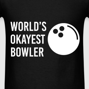 Bowler - World's okayest bowler - Men's T-Shirt