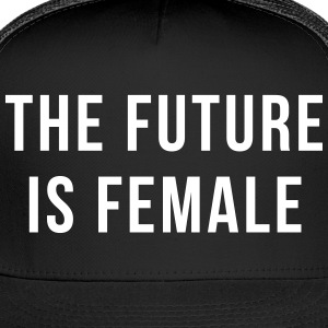 Future Is Female Quote Sportswear - Trucker Cap