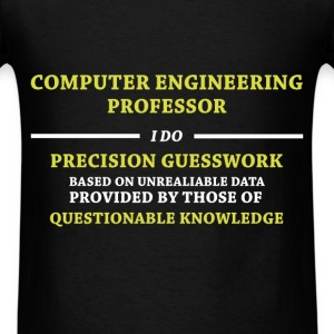 Computer Engineering Professor - Computer Engineer - Men's T-Shirt