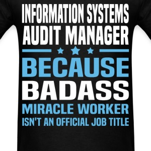 Information Systems Audit Manager Tshirt - Men's T-Shirt
