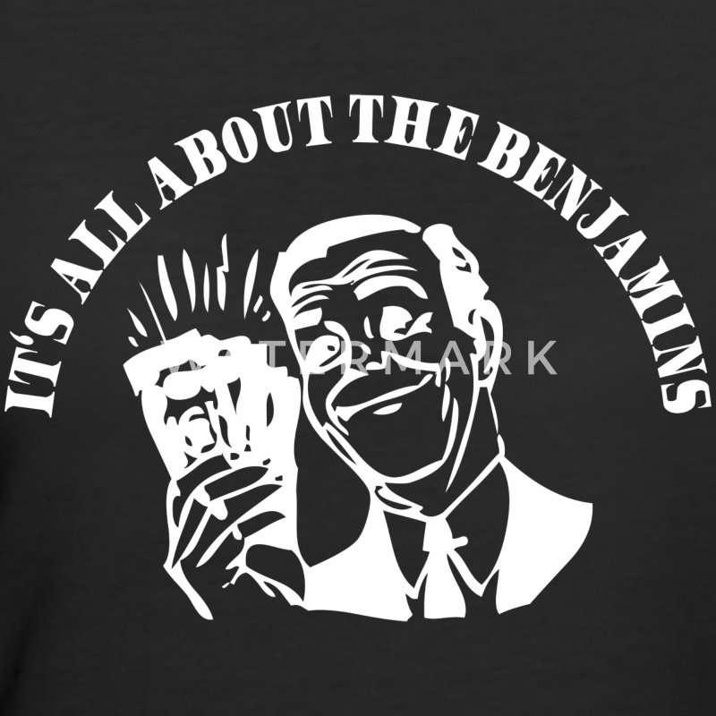 All about the Benjamins T-Shirts - Women's 50/50 T-Shirt