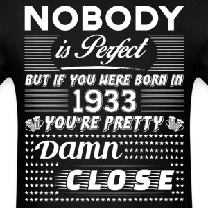IF YOU WERE BORN IN 1933 T-Shirts - Men's T-Shirt