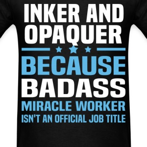 Inker And Opaquer Tshirt - Men's T-Shirt