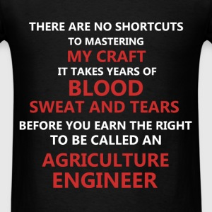 Agriculture Engineer - There are no shortcuts to m - Men's T-Shirt