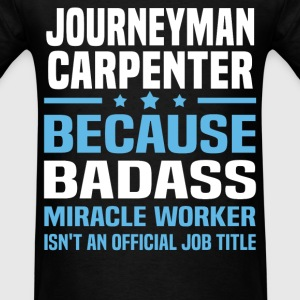 Journeyman Carpenter Tshirt - Men's T-Shirt