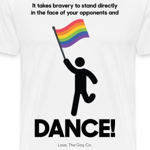 It takes Bravery to DANCE T-Shirts - Men's Premium T-Shirt