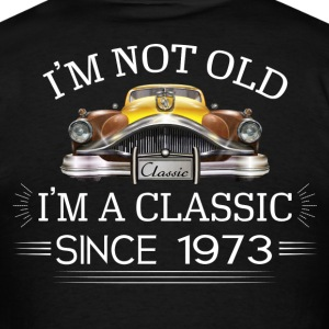 Classic since 1973 T-Shirts - Men's T-Shirt