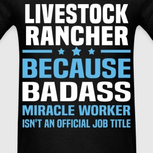 Livestock Rancher Tshirt - Men's T-Shirt
