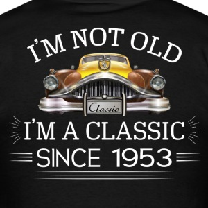 Classic since 1953 T-Shirts - Men's T-Shirt